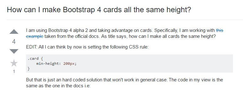Insights on  exactly how can we  build Bootstrap 4 cards just the same tallness?